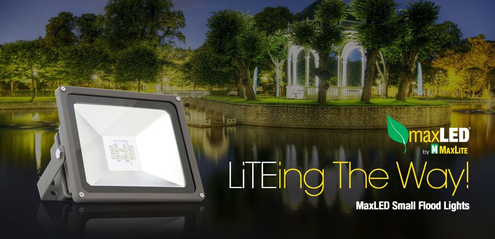 Maxlite S Maxled Small Flood Lights And Are Offered In 14 30 And 50 Watt Styles And Are Designed To Replace 100 Watt Halogen Flood Lights Flood Lighting