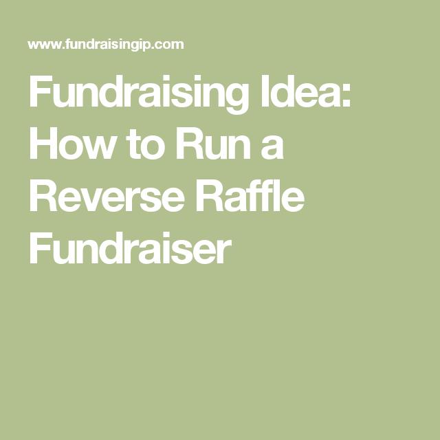 fundraising idea how to run a reverse raffle fundraiser