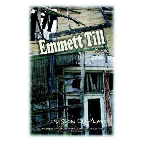 Emmett Till Blog; Murder in Mississippi Delta; Civil Rights Cold Cases; Parallels Trayvon Martin