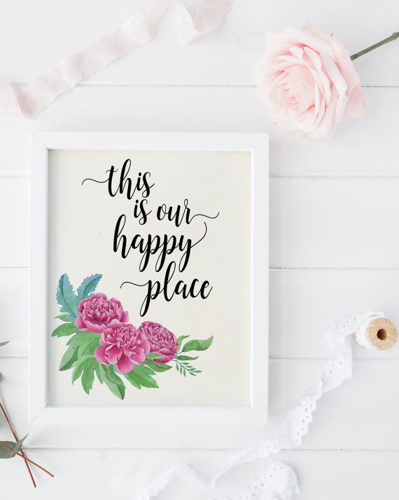 Shabby Chic Wall Decor Printable Quote This Is Our Happy Place Art Floral Print Rustic Home Housewarming Gift Dorm