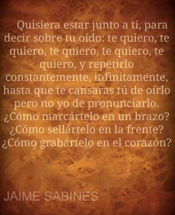 Te Quise Te Quiero Y Te Querré No Creo Que Mejor No Words Cute Quotes Inspirational Words
