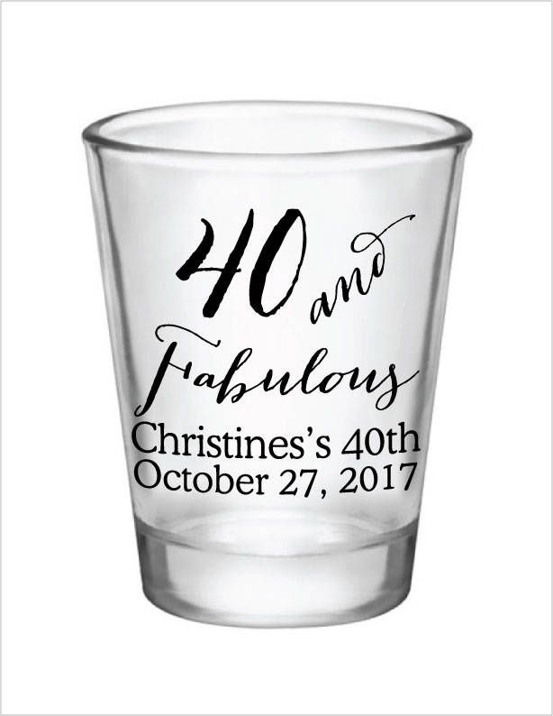 1821b0d321f4 40th Birthday Party Favors Personalized Shot Glasses - 40 and Fabulous -  Custom Name and Date Party Ideas - 1.5oz Glass Shot Glasses by Factory21 on  Etsy