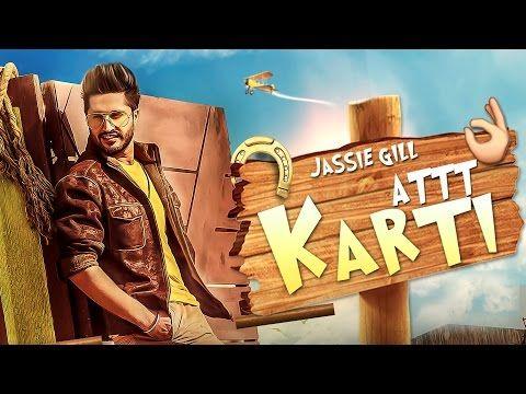 Attt Karti Jassi Gill Latest Punjabi Songs 2016 Punjabi Song Jassi Gill Jassie Gill Attt kari jassi gill hd wallpaper photos