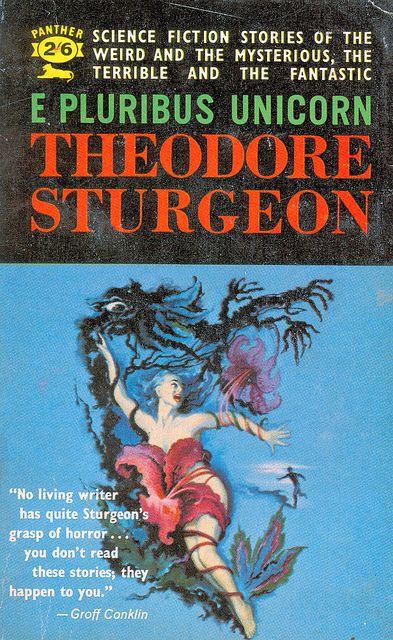 E Pluribus Unicorn by Theodre Sturgeon