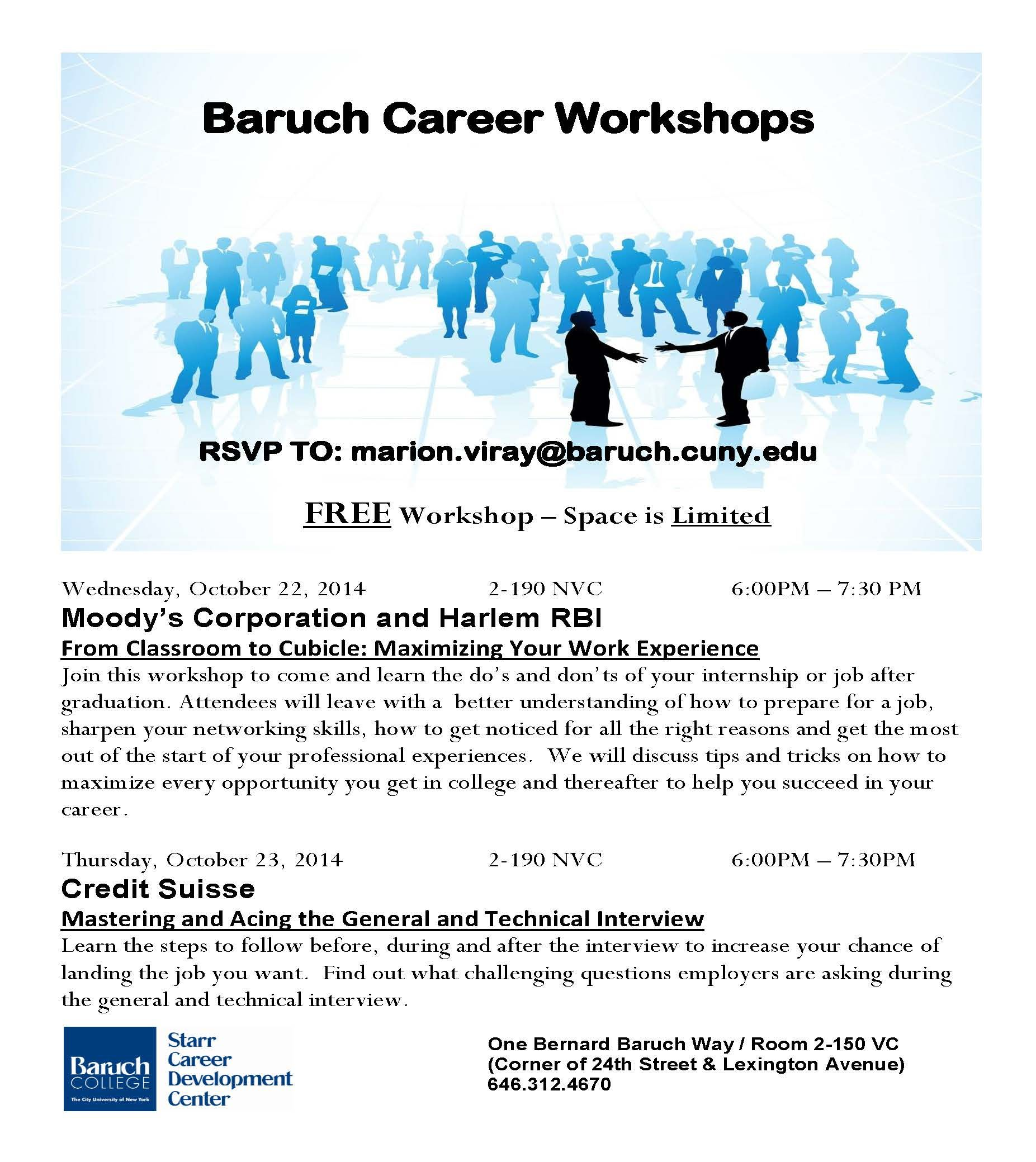 Free Career Workshops From Classroom To Cubicle Maximizing Your Work Experience Wednesday October 22 201 Work Experience Free Workshops Career Development