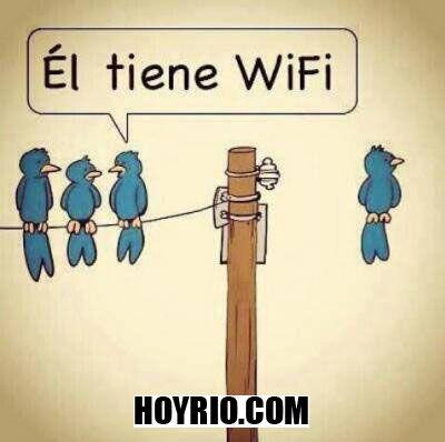 He has WIFI http://hoyrio.com/index.php/2013/06/26/el-tiene-wifi/