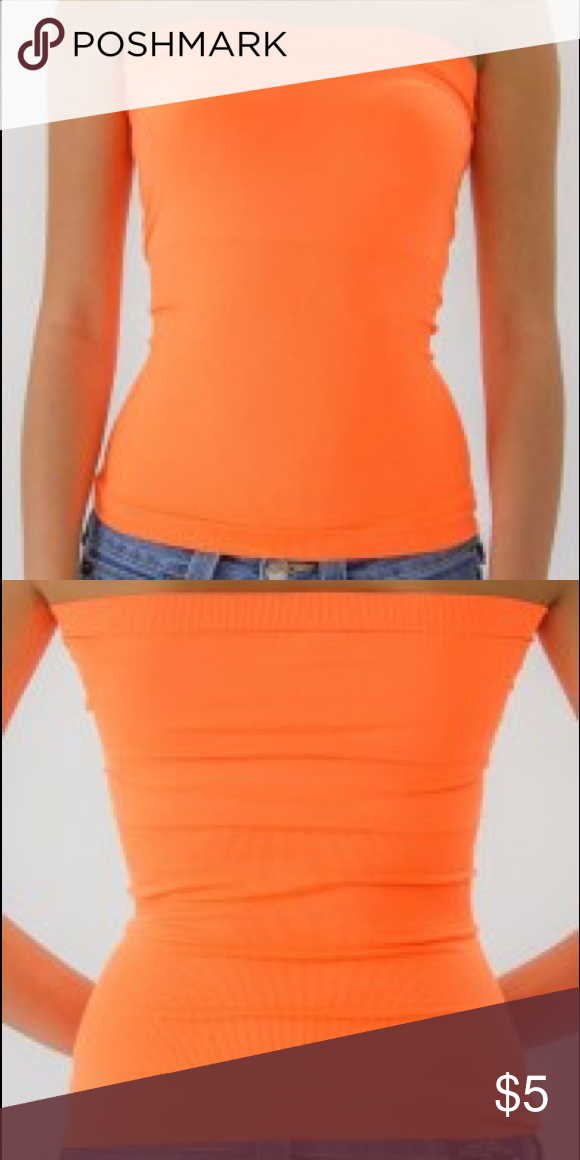 4a930509c1 New neon orange seamless stretch fitted tube top Soft stretchy material.  Great for layering or by itself! Tags say