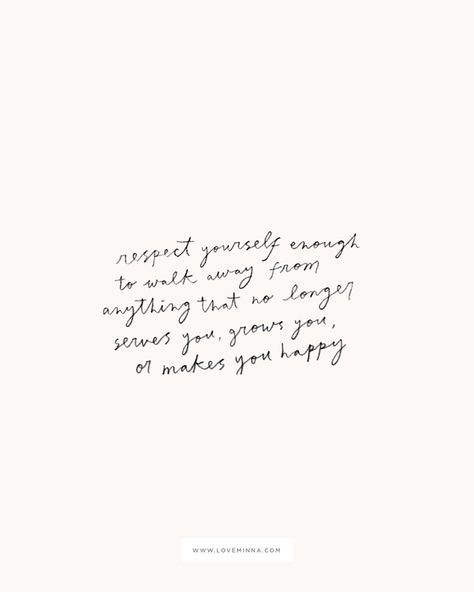 respect yourself — Love, Minna