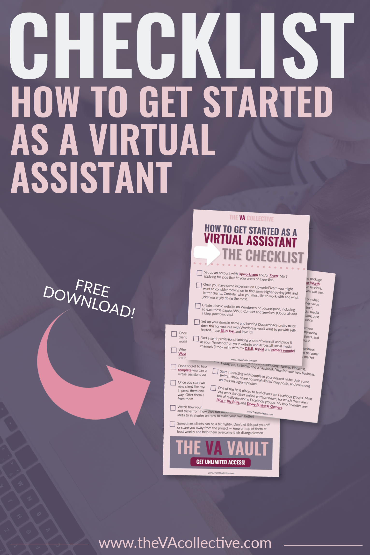 Interested in a VA? Grab your checklist now! This