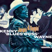 "Kenny ""Blues Boss"" Wayne https://records1001.wordpress.com/"