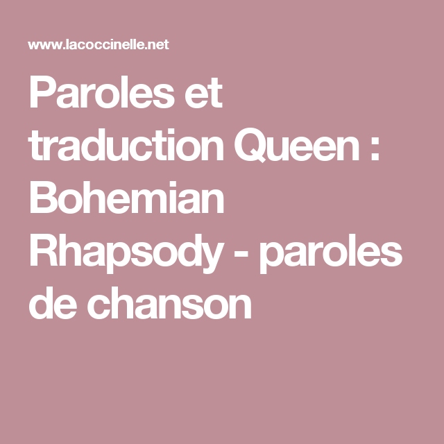Paroles et traduction Queen : Bohemian Rhapsody - paroles de