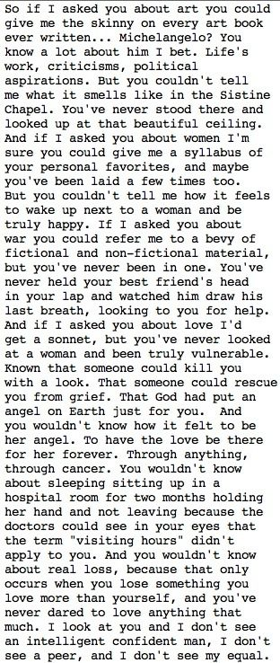Good Will Hunting.... best monologue ever