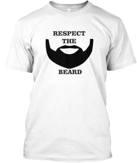 Respect The Beard T Shirt Beard Shirt Funny Beard Shirts Beard T
