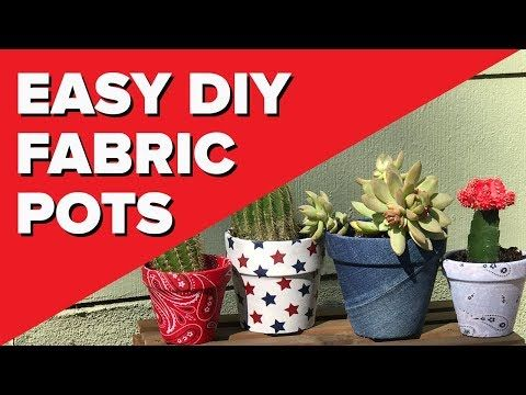 DIY Fabric Covered Pots | Easy Decoupage Crafts That Make Cool Homemade Gift Ideas -   18 fabric crafts to sell gift ideas