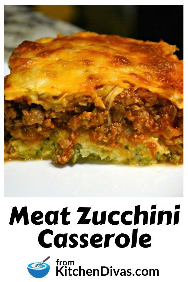 Meaty Zucchini Casserole Kitchen Divas In 2020 Zucchini Casserole Beef Casserole Recipes Zuchinni Recipes