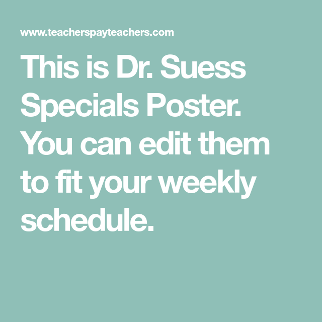 Editable Dr. Suess Specials Posters