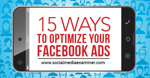 Being familiar with all of the Facebook advertising possibilities opens the door to new opportunities for your business.   Social Media Examiner
