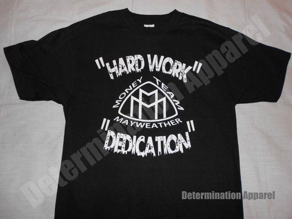 Floyd mayweather t shirt hard work dedication alejandro floyd mayweather t shirt hard work dedication altavistaventures Image collections