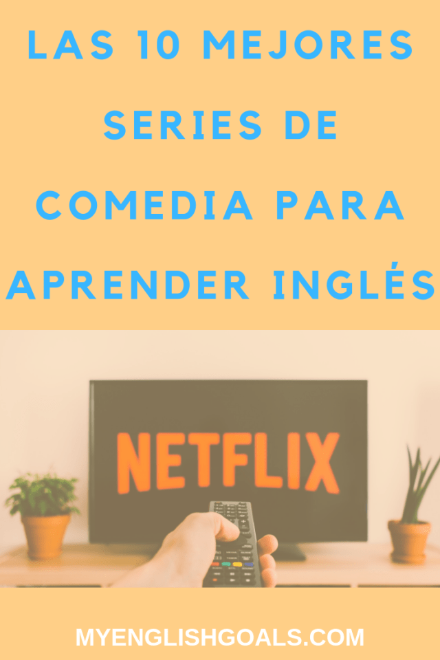Las 10 Mejores Series De Comedia Para Aprender Inglés Series Para Aprender Ingles Como Aprender Ingles Rapido Libros Para Aprender Ingles
