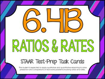 6.4B: Ratios & Rates STAAR Test-Prep Task Cards (GRADE 6 ...