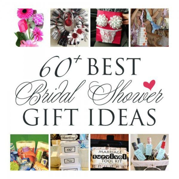 Over 60 Gift Ideas For A Wedding Or Bridal Shower