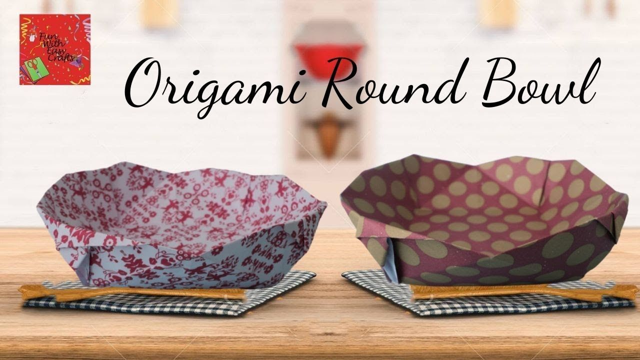 Photo of Step by Step Instructions to Make Incredible and Easy Origami Round Bowl