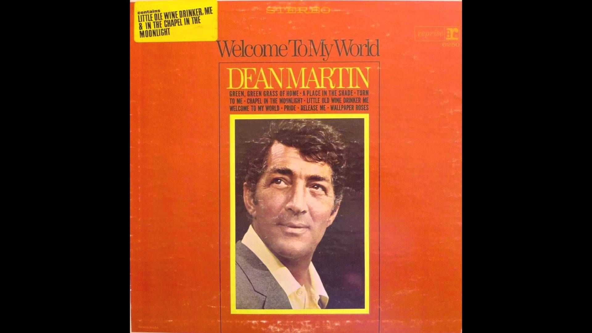 Dean Martin Welcome To My World Dean Martin 1950 Music Piece Of Music