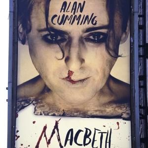 Macbeth with Alan Cumming 4/2013  **** Very interesting interpretation. In this show Shakespeare's text used only as a filling for Alan Cumming's crazy character. It could actually be any other villain not necessarily Macbeth.