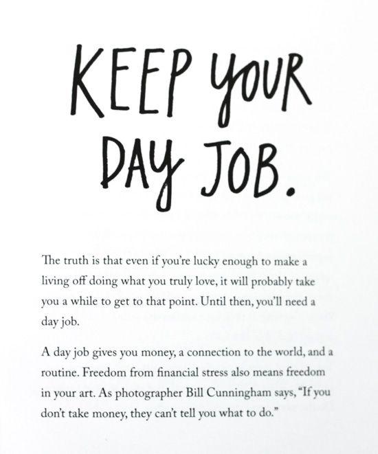 keep your day job cara menjadi kreatif