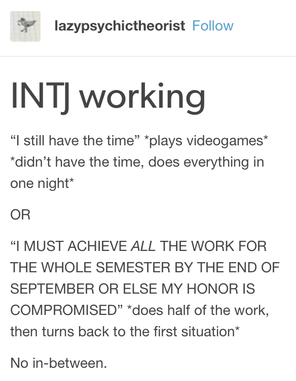Intj Definition Of Personality Equals: This Is Almost Literally True For Me.