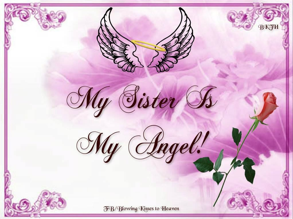 My Sister is My Angel | Missing My Loved Ones in Heaven | Pinterest