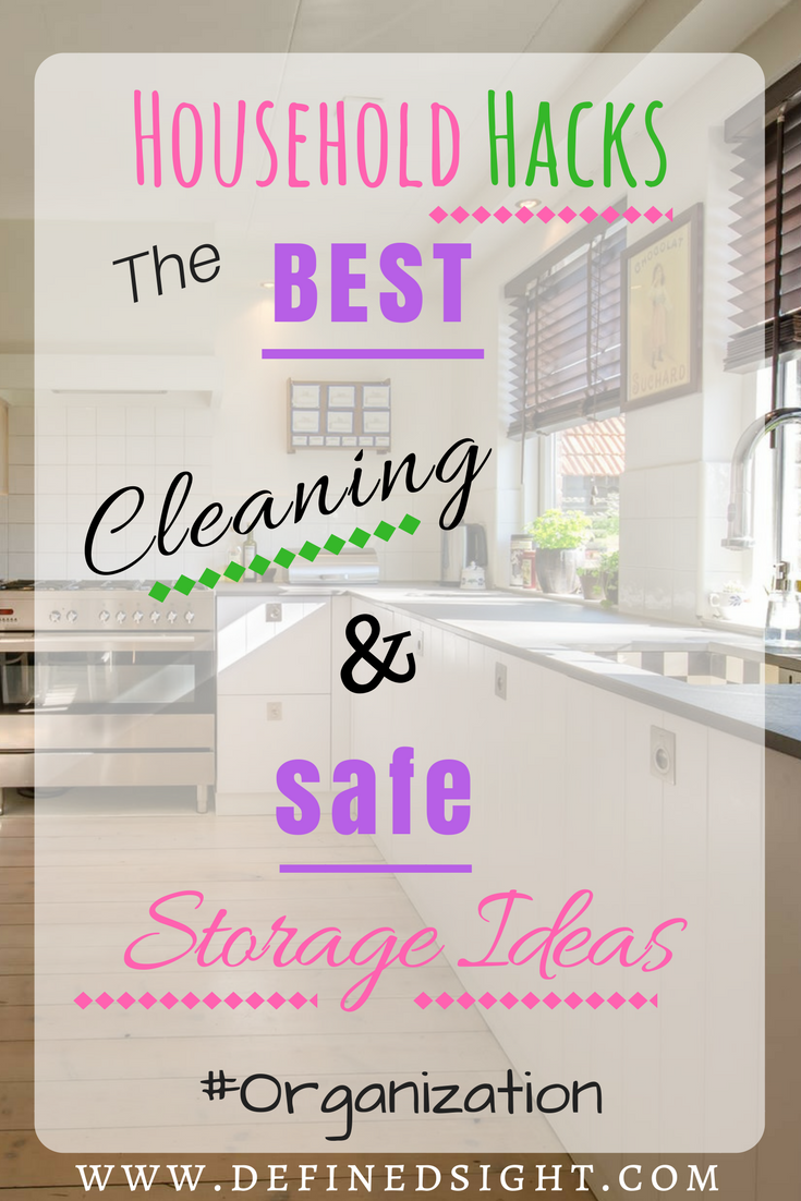 Household hacks my best cleaning and safe storage ideas cleaning