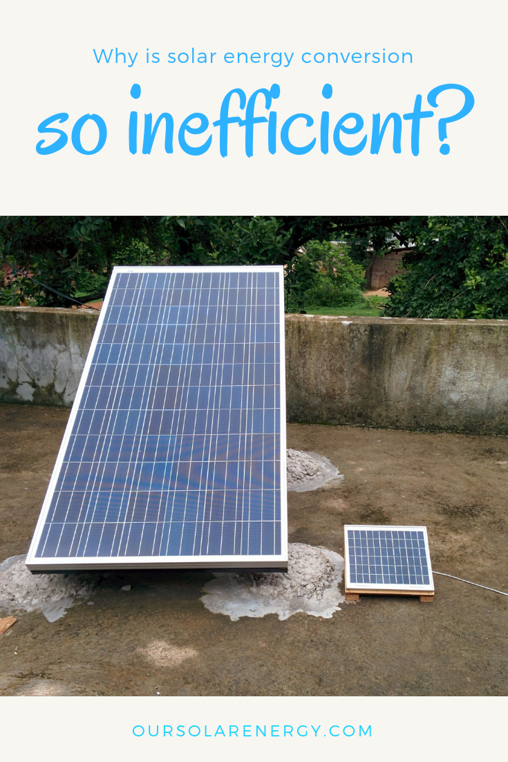 Questions And Answers About Renewable Energy Why Is Solar Energy Conversion So Inefficient Solar Solarenergy Solarpower Solar Panels Solar Solar Heating