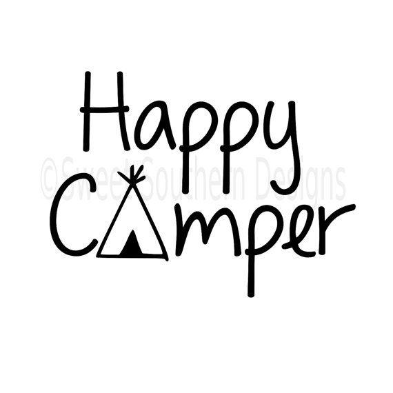 Happy Camper SVG Instant Download Design For Cricut Or Silhouette
