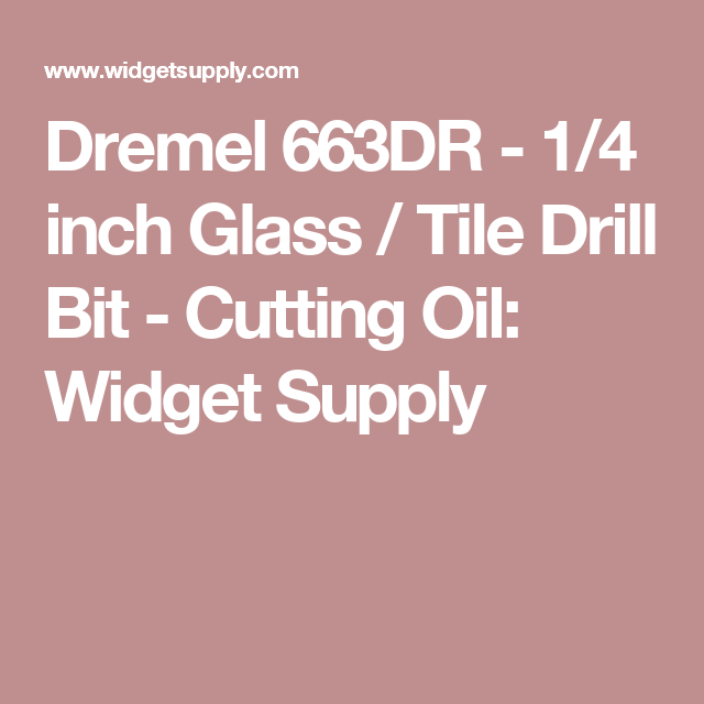 Dremel 663dr 1 4 Inch Glass Tile Drill Bit Dremel Dremel Projects Drill