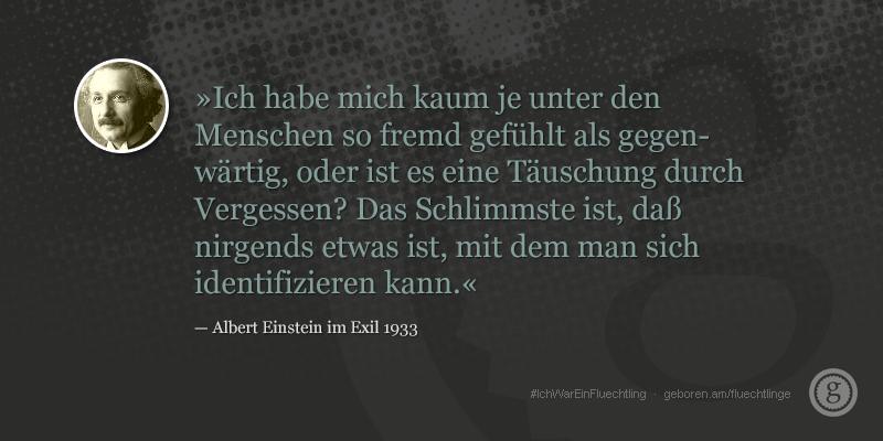 #ichwareinfluechtling. albert einstein. http://geboren.am