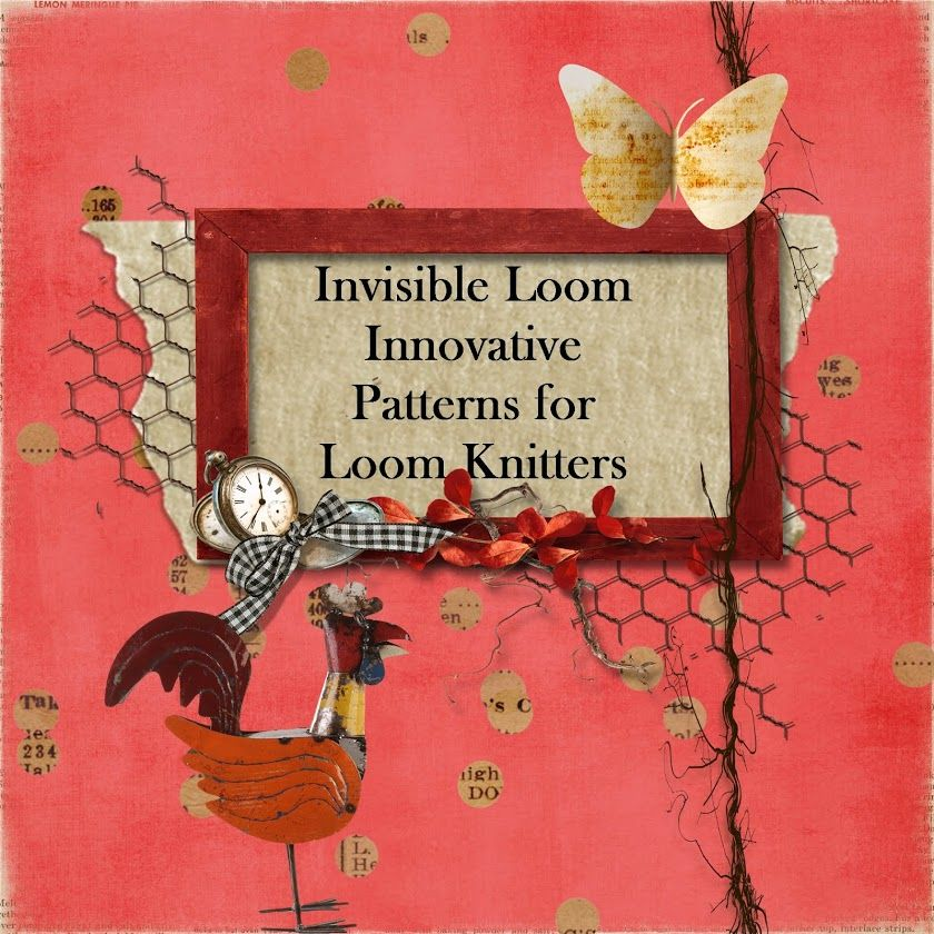 Invisible Loom Innovative Patterns for Loom Knitters | KNIT ...