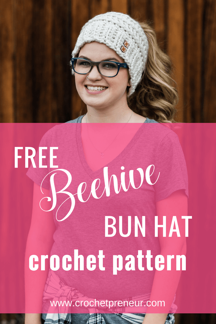 Beehive Messy Bun Hat | Free Crochet Pattern & PDF | Made with a Twist #messybunhat