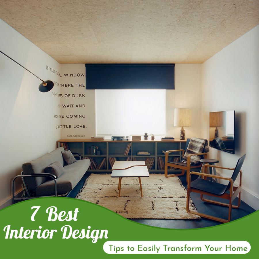7 Best Interior Design Tips To Easily Transform Your Home Apartment Interior Decorating Interior Decor Themes Best Interior