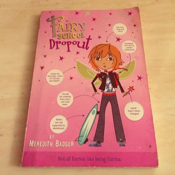 Fairy school dropout by Meredith badger Perfect condition Other
