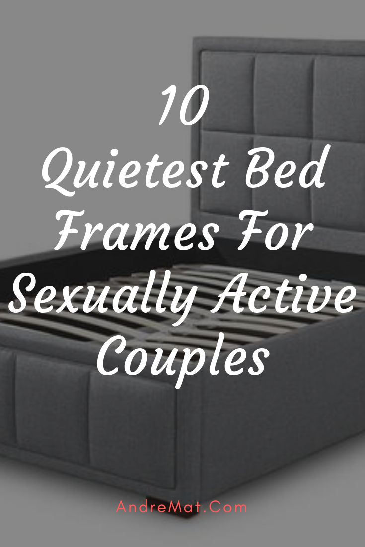 Quietest Bed Frames Bed Frame How To Make Bed Making A Bed Frame