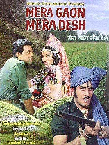 Dharmendra Vinod Khanna And Asha Parekh In Mera Gaon Mera Desh 1971 With Images Mera Bollywood Posters Movies