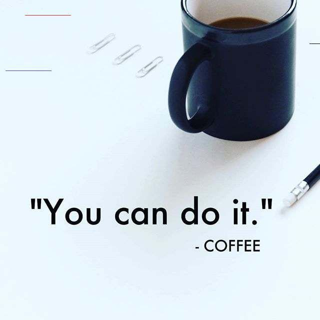"Stella Kocharyan, Realtor® on Instagram: ""Monday motivation from Coffee! You can do it;) ! ☕☕☕ . . ...."