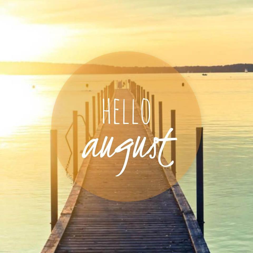 Hello August #summer