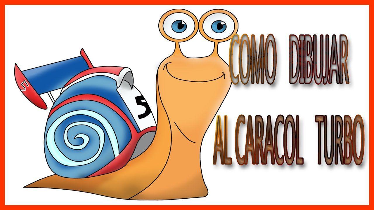 Como Dibujar Y Colorear A Caracol Turbo 2020 Ninos How To Draw And Dibujos De Colores Como Dibujar Como Dibujar Cosas