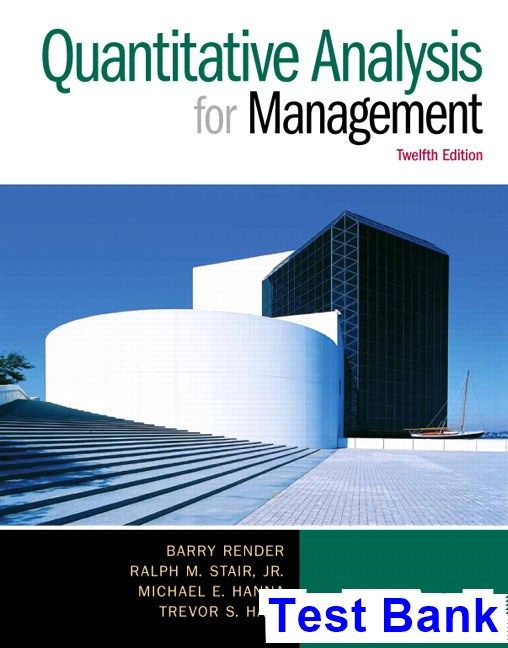 Quantitative Analysis For Management Th Edition Render Test Bank