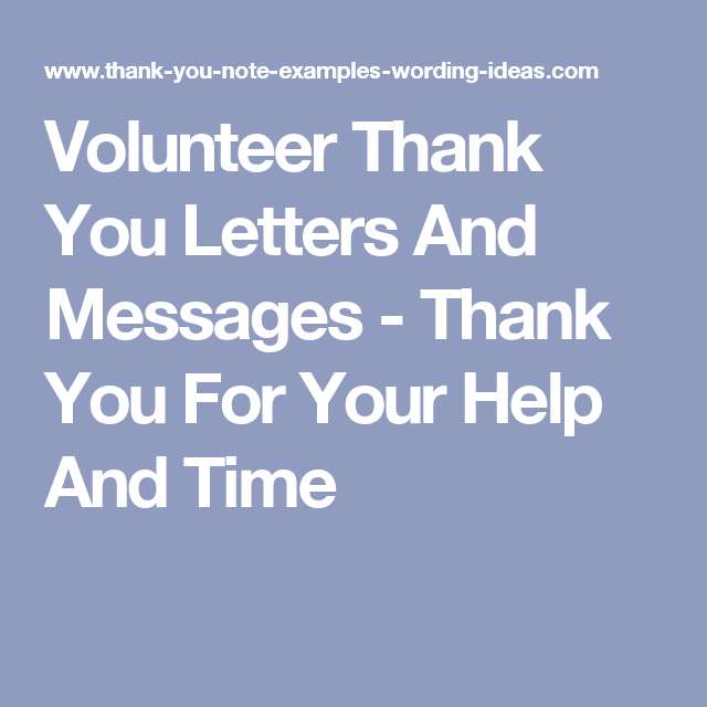 volunteer thank you letters and messages thank you for your help and time thank you