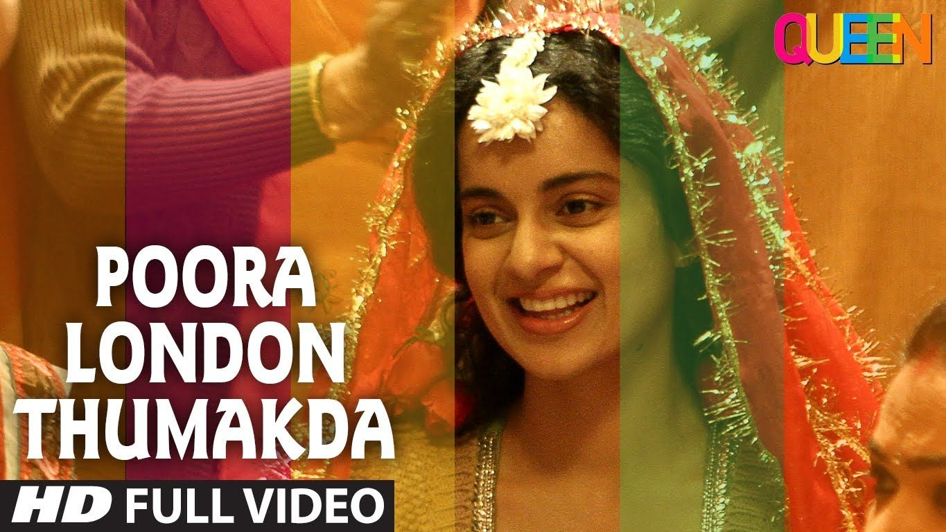 Queen London Thumakda Full Video Song Kangana Ranaut