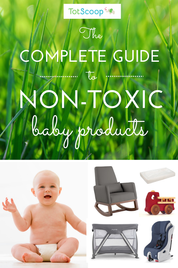 From Safe Crib Mattresses To Flame Ant Free Gear Non Toxic Toys