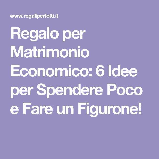 Idee Regalo Per Matrimonio Economico 6 Idee Low Cost Per Gli Sposini Regali Matrimonio Economico Idee Regalo